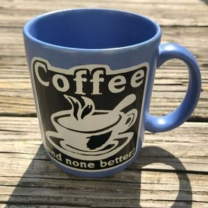 Coffee and None Better Pop Art Ceramic Mug Cup